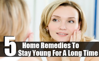 Stay Young - Home Remedies