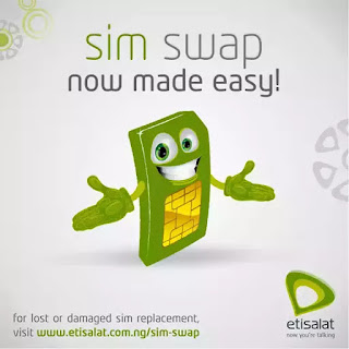 Steps on how to do etisalat sim swap