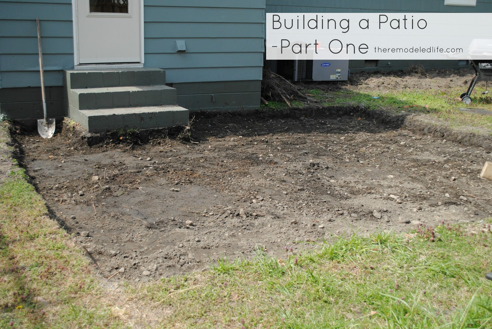 The Remodeled Life: Building a Patio - Part One: Digging ...