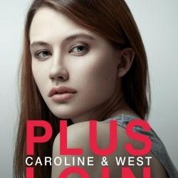 Caroline & West, tome 1 : Plus loin de Robin York