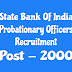 State Bank Of India Probationary Officers Recruitment 2018 | भारतीय स्टेट बैंक प्रोबेशनरी ऑफिसर भर्ती 2018