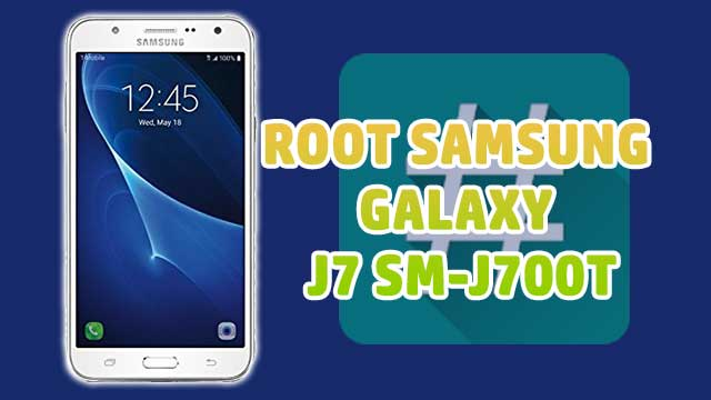Cómo ROOTEAR Samsung Galaxy J7 SM-J700T