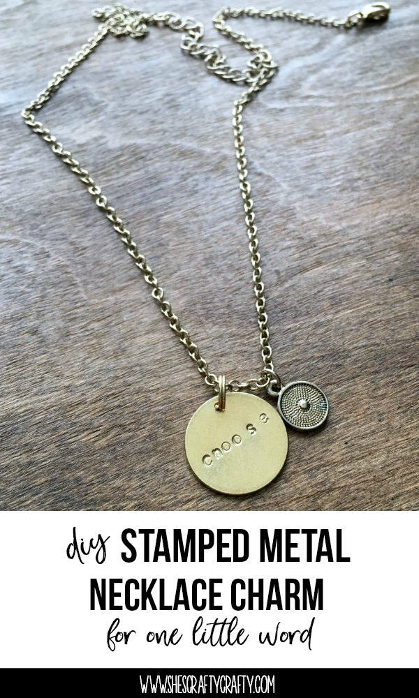 How to make a DIY stamped metal necklace charm to remind you of your Word for the Year