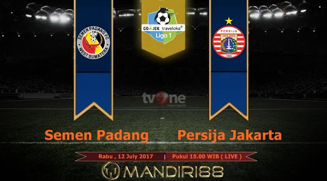 Prediksi Bola : Semen Padang Vs Persija Jakarta , Rabu 12 July 2017 Pukul 15.00 WIB @ TVONE