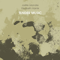 Joëlle Léandre & Elisabeth Harnik - Tender Music