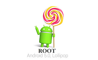 Root Smartphone Android Lollipop 5.0 mudah dan Work 100%