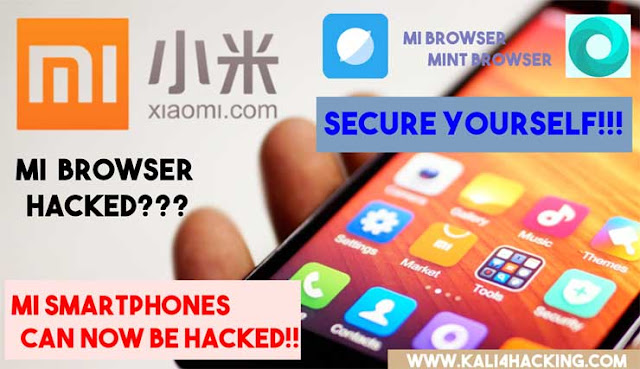 Mi Browser and Mint Browser used by hacker for hacking Mi Smartphones