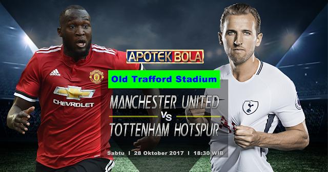 Manchester United vs Tottenham Hotspur 28 Oktober 2017