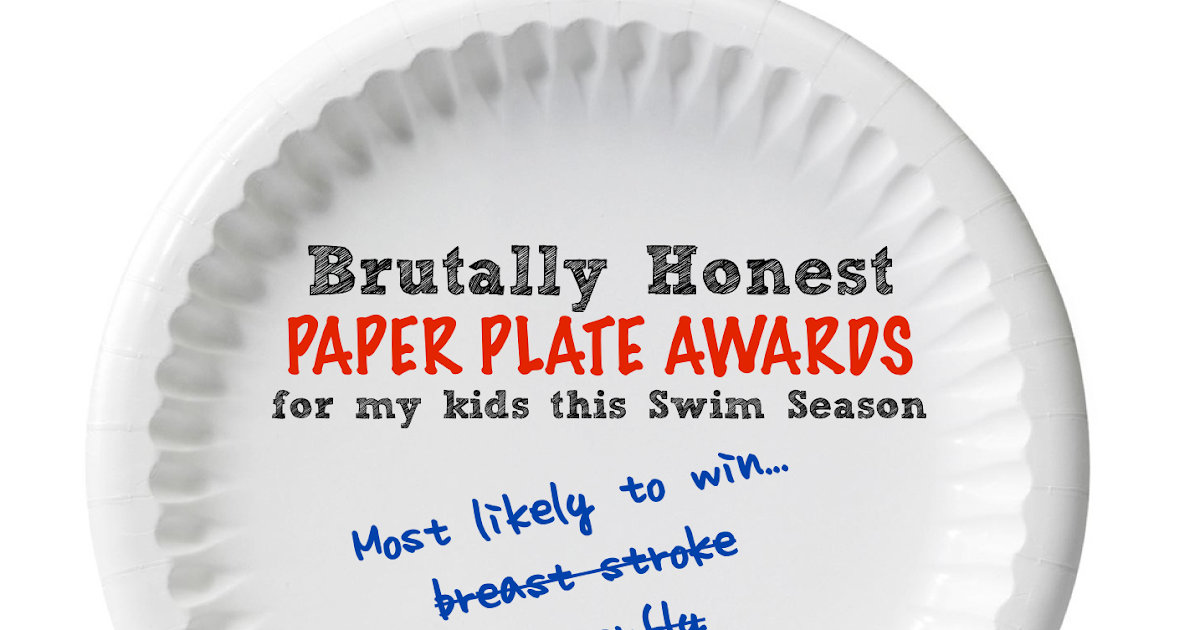 rants from mommyland brutally honest paper plate awards for this