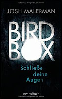 http://www.amazon.de/Bird-Box-Schlie%C3%9Fe-deine-Augen/dp/3764531215/ref=sr_1_1?s=books&ie=UTF8&qid=1437576109&sr=1-1&keywords=bird+box