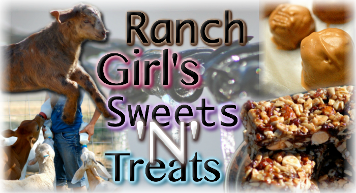 Ranch Girl's Sweets 'N' Treats