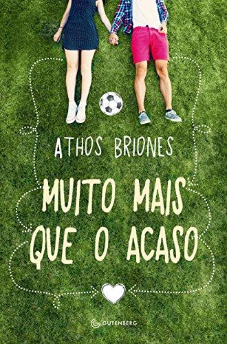 Muito mais que o acaso - Athos Briones