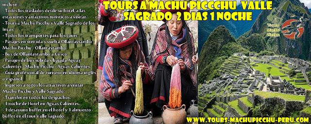 Tour a Machu Picchu 2 Dias 1 Noche