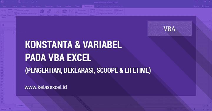 Tutorial Tentang Konstanta dan Variabel pada VBA Excel
