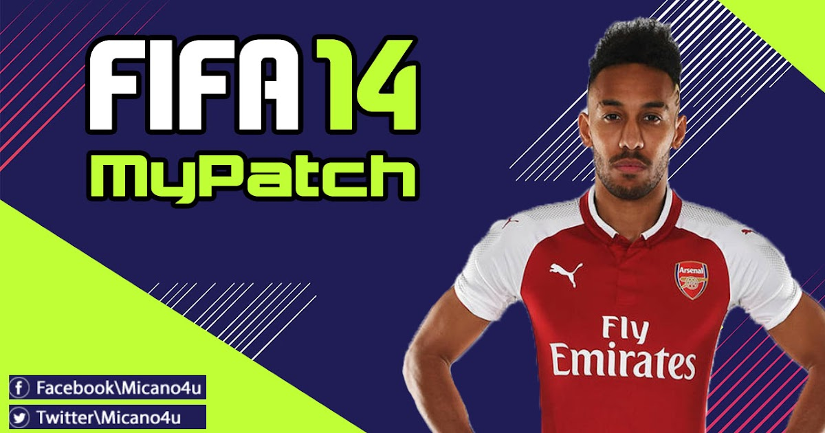 Fifa 14 Mypatch 2018 The Best Patch Micano4u Pes