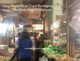 Bisnis, Tempat Jualan, Pasar Tradisional, Tempat Jualan di Pasar, Jualan Di Pasar