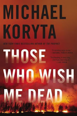 Those Who Wish Me Dead by Michael Koryta - book cover