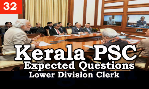 Kerala PSC - Expected/Model Questions for LD Clerk - 32