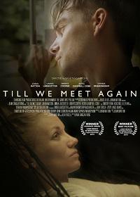 Watch Till We Meet Again Online Free in HD