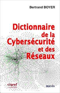 http://www.nuvis.fr/#!product/prd1/4438595861/dictionnaire-de-la-cybers%C3%A9curit%C3%A9-et-des-r%C3%A9seaux