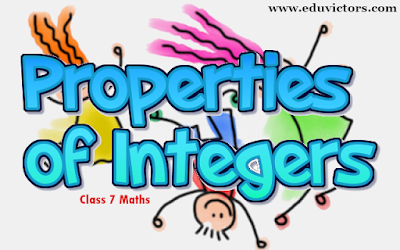 Class 7 - Maths - Properties of Integers (#cbsenotes)(#eduvictors)(#class7maths)