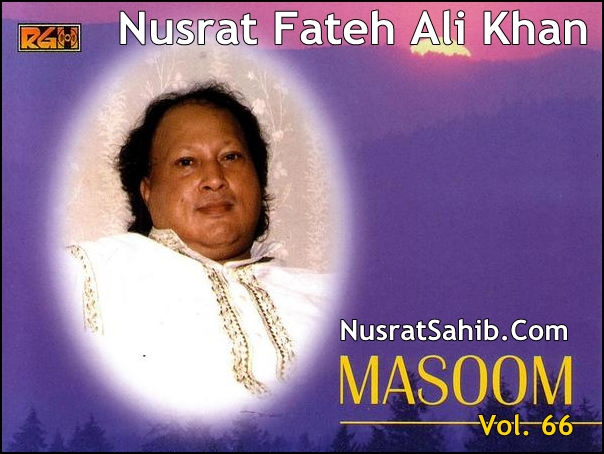 Sochta Hoon Ke Woh Kitne Masoom Thay Lyrics Translation in English Nusrat Fateh Ali Khan [NusratSahib.Com]