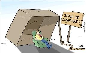 Os perigos da zona de conforto
