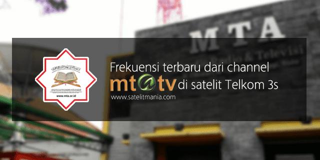 Frekuensi Terbaru Channel MTA TV di Satelit Telkom 3s