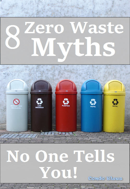 8 Truths of Trash Free and Zero Waste Living