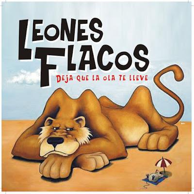 LEONES FLACOS - Deja que la ola te lleve (2006)