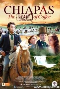 Pelicula Chiapas The Heart of Coffee