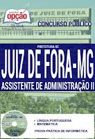 Apostila Concurso Prefeitura de Juiz de Fora-PJF 2016, Assistente de Administração.