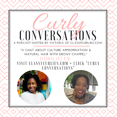 Curly Conversations - Culture Appropriation in the Natural Hair Community