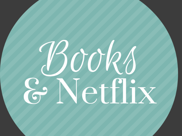 Books. Netflix. Canva.