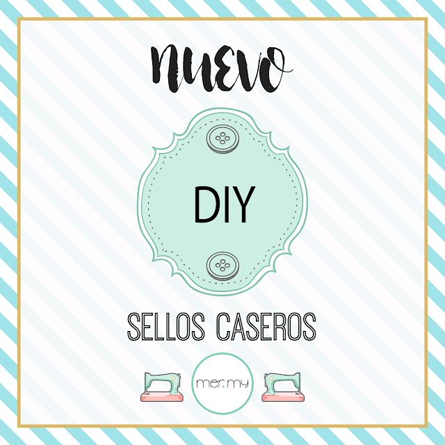 DIY ? SELLOS CASEROS
