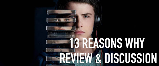 13 Reasons Why | Review & Discussion | Faith