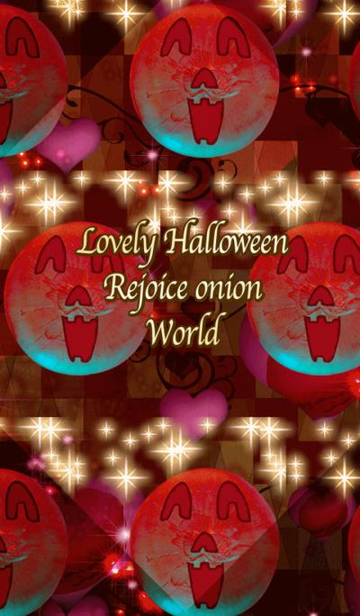 Lovely Halloween Rejoice onion World