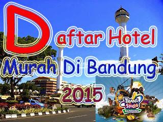 Daftar Hotel Murah di Bandung 2015