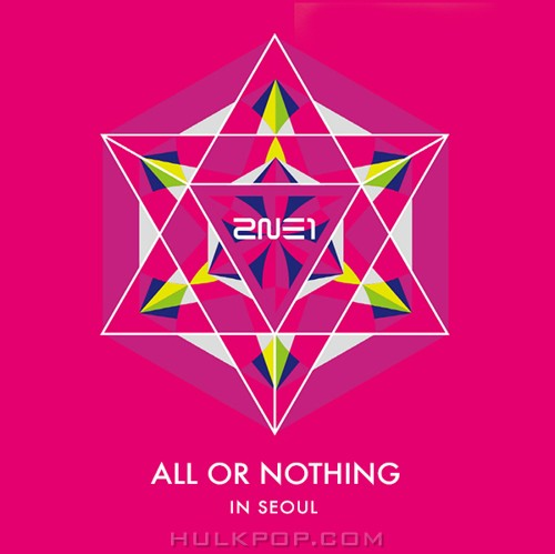 2NE1 – 2014 2NE1 WORLD TOUR LIVE: ALL OR NOTHING (ITUNES PLUS AAC M4A)