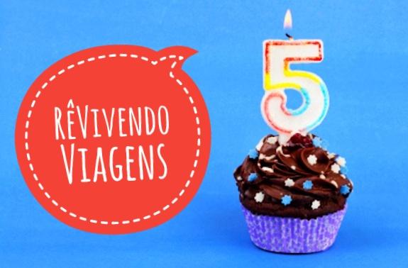 5 anos do blog RêVivendo Viagens