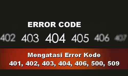 Cara Atasi kode kesalahan 401, 402, 403, 404, 406, 500