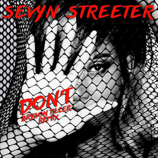 Sevyn Streeter - Don't (Remix)