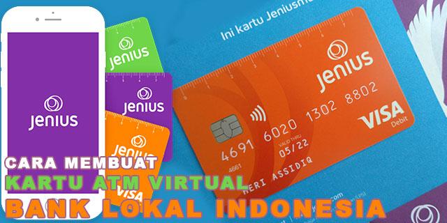 Cara Membuat Kartu ATM / Debit Virtual Bank Lokal Indonesia