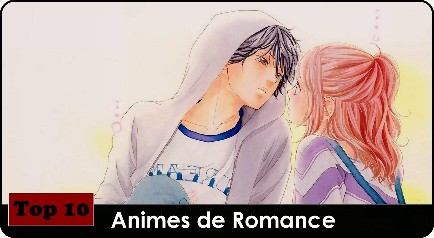 Top 10 Melhores Animes De Romance
