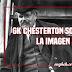 GK Chesterton sobre el arte y la imagen de Dios