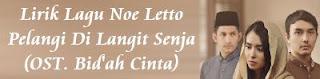 Lirik Lagu Noe Letto - Pelangi Di Langit Senja