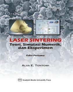 Laser Sintering: Teori Simulasi Numerik Dan Eksperimen