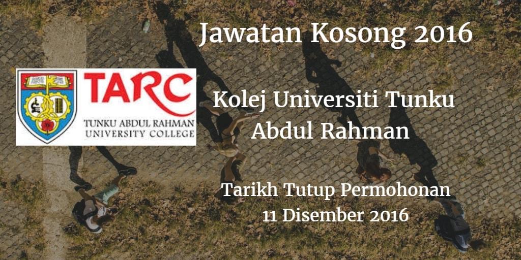 Jawatan Kosong Kolej Universiti Tunku Abdul Rahman 11 Disember 2016