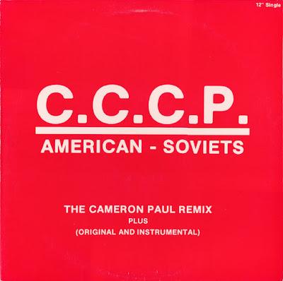C.C.C.P. – American – Soviets (The Cameron Paul Remix) (1986-1987) (VLS) (FLAC + 320 kbps)