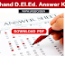 Download Uttarakhand D.El.Ed. Answer Key 2017 @ ubse.uk.gov.in
